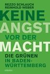 Rezzo Schlauch & Reinhold Weber: Keine Angst vor der Macht. Die Grünen in Baden-Württemberg. 240 Seiten. Emons Verlag. ISBN: 978-3-95451-732-9.