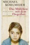 Michael Köhlmeier: Das Mädchen mit dem Fingerhut. 144 Seiten. Hanser Verlag. ISBN: 978-3-446-25055-0.