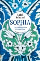 Rafik Schami: Sophia oder Der Anfang aller Geschichten. 480 Seiten. Hanser Verlag. ISBN: 978-3-446-24941-7.