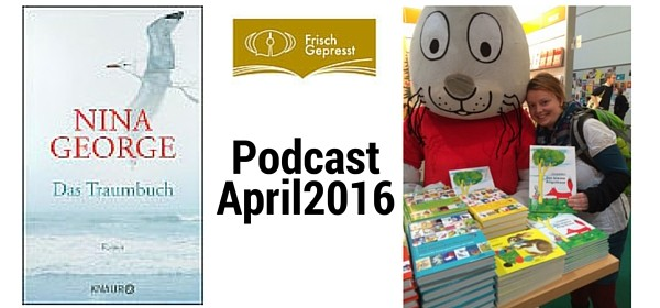 Frisch Gepresst-Podcast April 2016