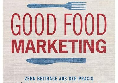 Cover Good Food Marketing.