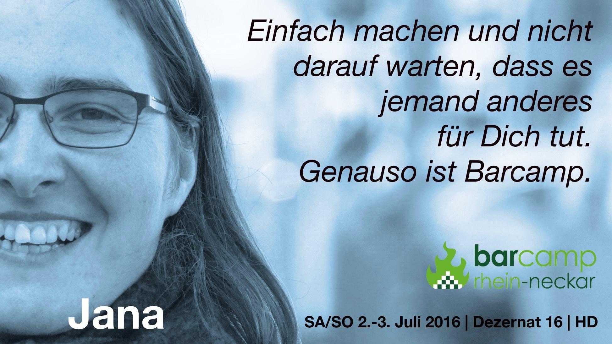Jana Stahl zum Barcamp Rhein-Neckar 2016.