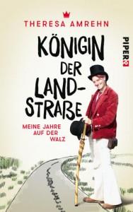 Buchcover: Königin der Landstraße. Piper Verlag.